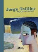 Jorge Teillier, poemas ilustados