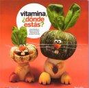 Vitamina, dónde estás?