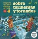 Preguntas que ponen los pelos de punta sobre tormentas y tornados