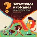 Preguntas que ponen los pelos de punta  Terremotos y volcanes