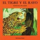 El tigre y el rayo