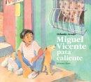 Miguel Vicente pata caliente