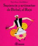 Sapiencias y artimañas de Birbal el Rajá